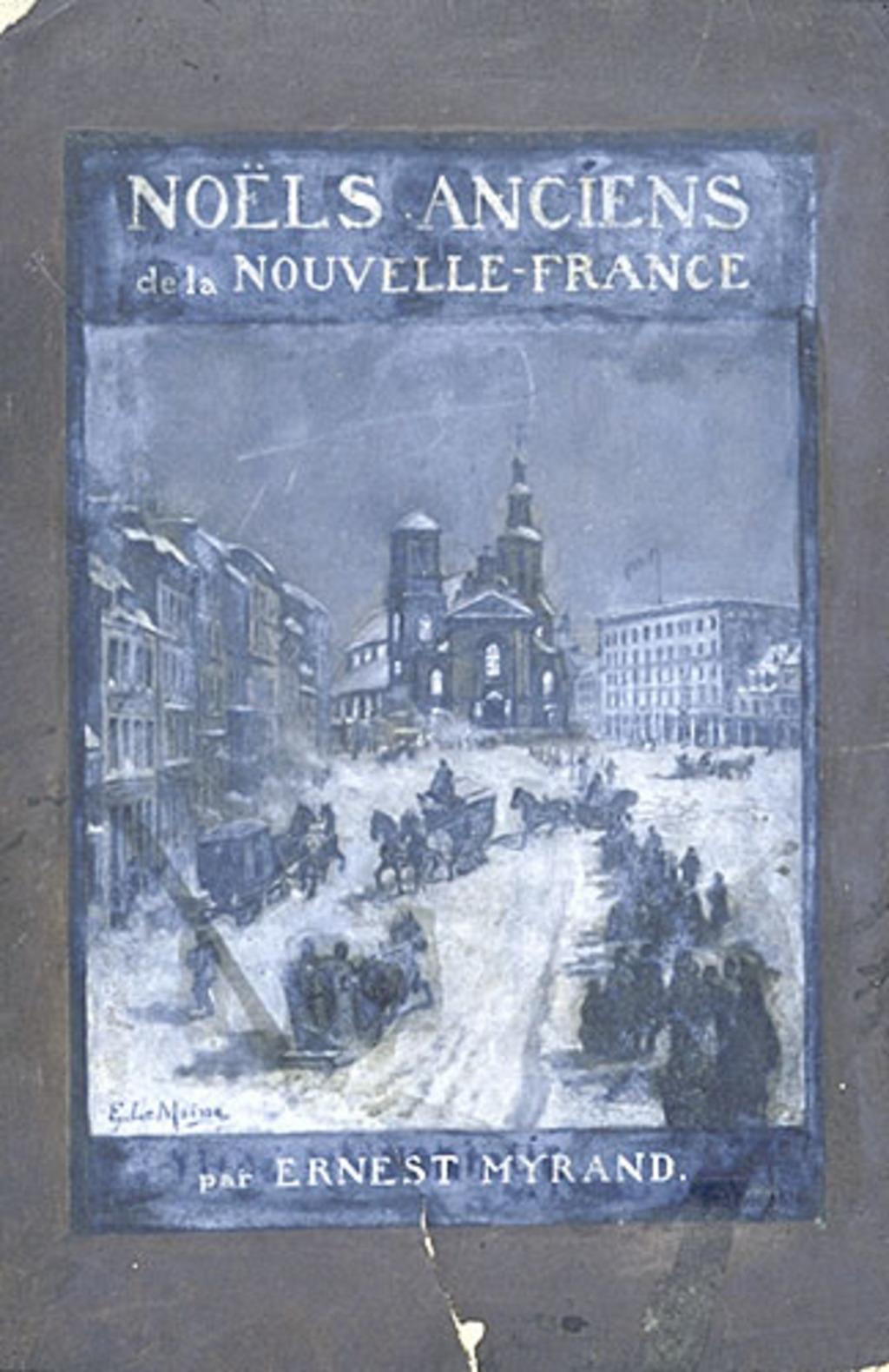 La Messe de Minuit à Québec. Illustration pour les « Noëls anciens de la Nouvelle-France » d'Ernest Myrand