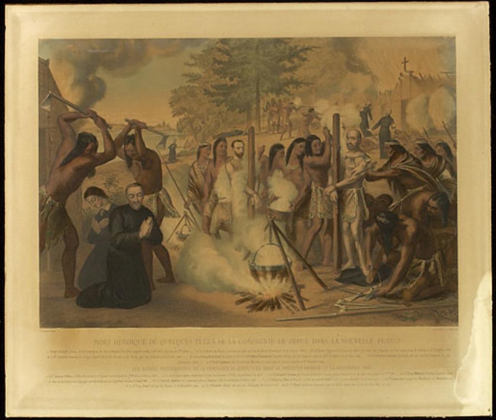 Mort héroïque de quelques pères de la Compagnie de Jésus dans la Nouvelle-France