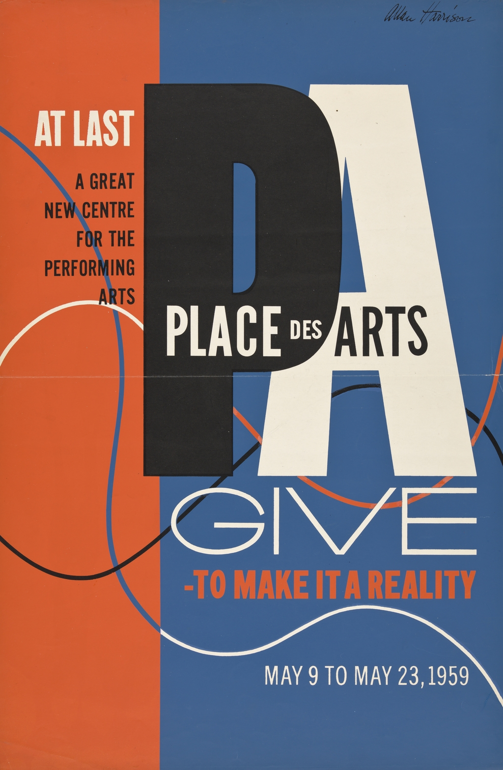 Affiche « Place des Arts. Give to Make it a Reality »