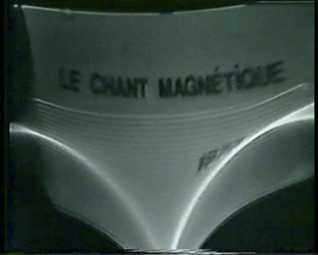 Le Chant magnétique