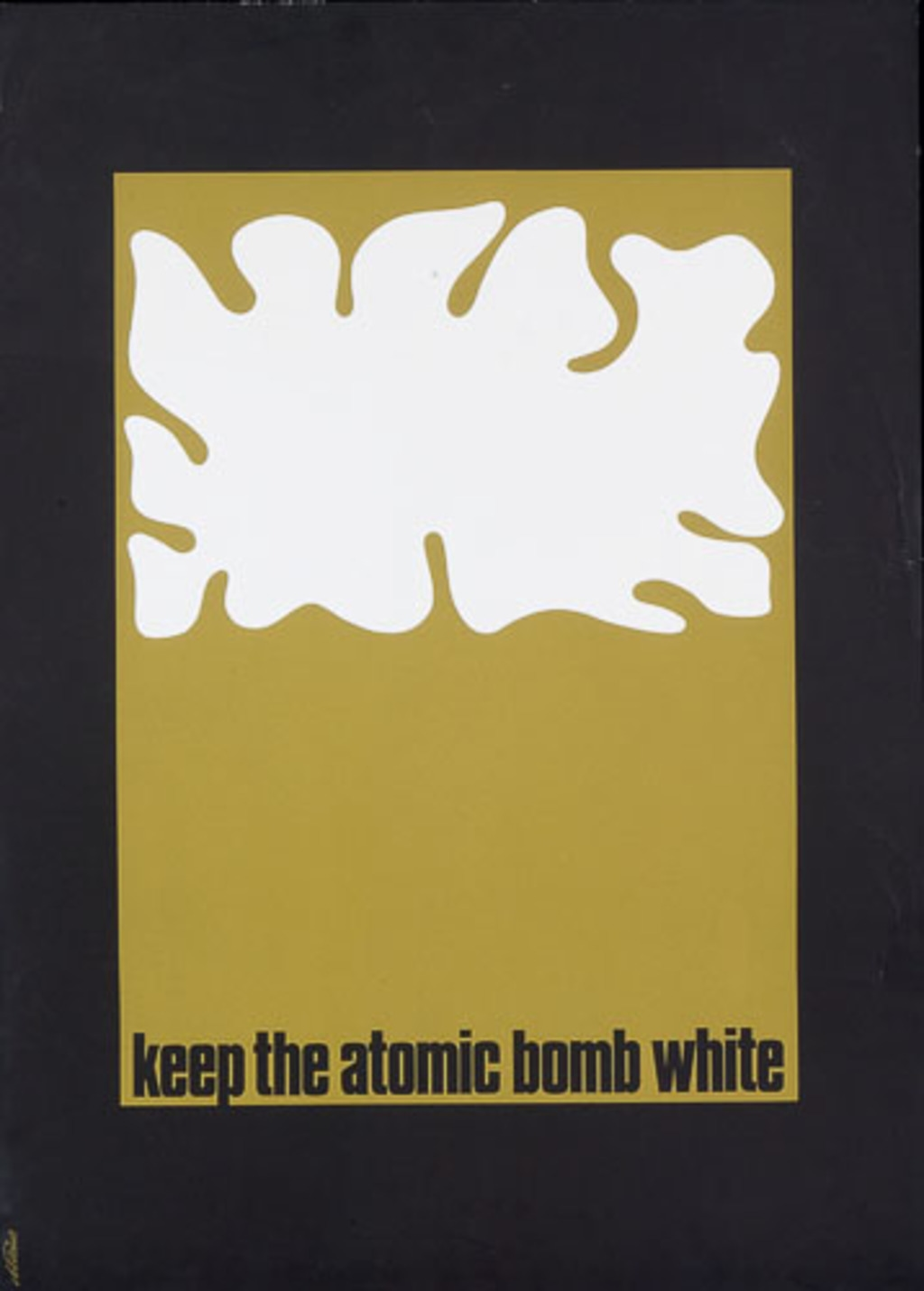 Affiche « Keep the Atomic Bomb White »