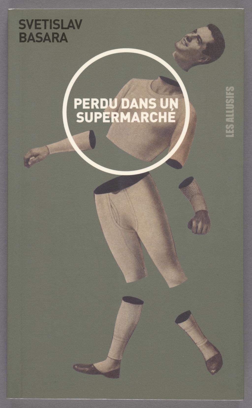 « Perdu dans un supermarché de Svetislav Basara », édité chez Les Allusifs, nº 066