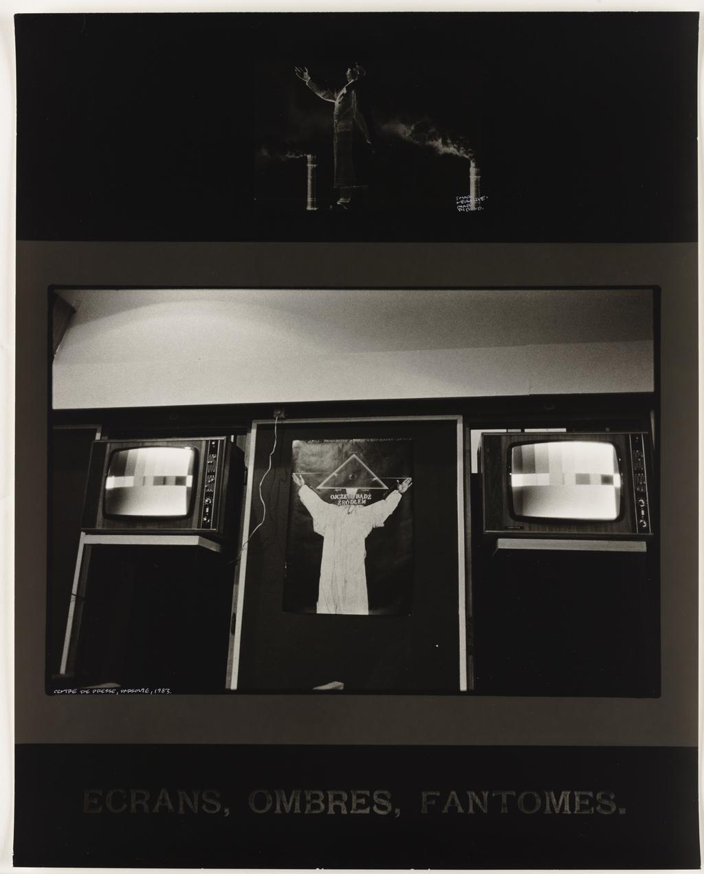 Image négative : Marc Riboud, « Mao », Centre de presse, Varsovie, 1983 (haut); « Écrans, ombres, fantômes » (bas), de la série Les Tremblements du coeur, troisième séquence 4/8